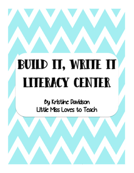 Build it, Write it Literacy Center