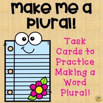 Make it a Plural!  Exciting Scoot Game - Common Core L1.1c, L2.1b, L4.1b