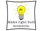 Make light bulb moments poster