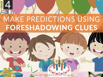 Make Predictions Using Foreshadowing Clues