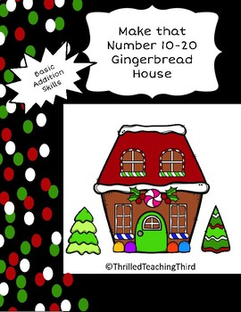 Make that Number Gingerbread Houses-An Addition within 20 Project