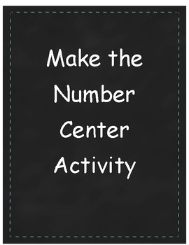 Make the Number Center Activity
