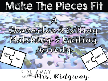 Character & Setting:  Making the Pieces Fit