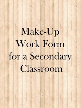 Make-up Work Form