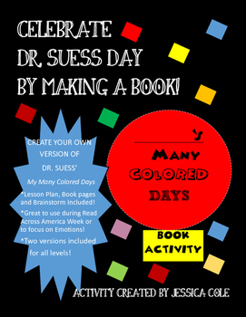 Make your Own Book: My Many Colored Days Book Activity by Jessica Cole