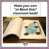 Free 10 Black Dots Activity  Make your own classroom book