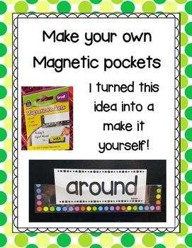 Make your own magnetic pocket!