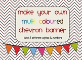 Make your own multi coloured chevron banners