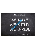 Maker Classroom/Space Poster