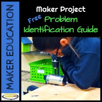 Maker Project: Problem Identification Guide