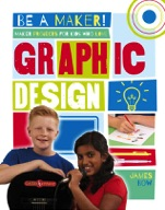 Maker Projects for Kids Who Love Graphic Design