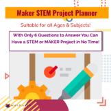 Maker STEM Project Planner