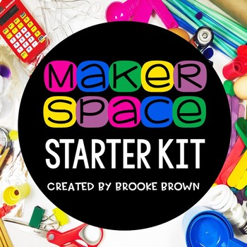 Makerspace Starter Kit