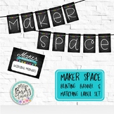 Maker Space Banner & Labels