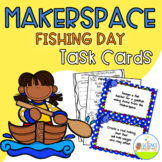 Makerspace Fishing Day Task Card Pack