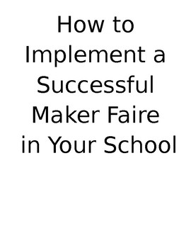Maker Space - How to Host a Successful Maker Faire, Complete Guide with Projects