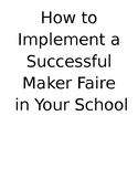 Maker Space - How to Host a Successful Maker Faire, Comple