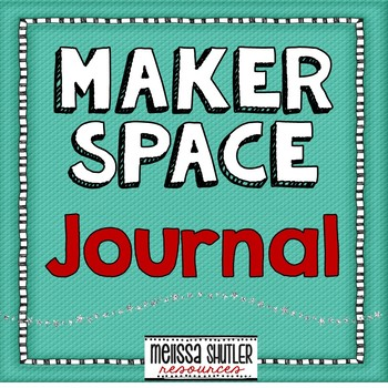 Maker Space Journal