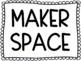Maker Space Printable