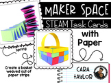 Maker Space Task Cards ~ STEAM Paper