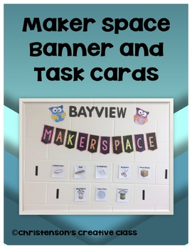 Maker Space Task Cards and Banner