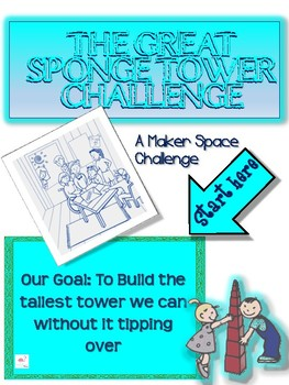Maker Space - The Great Sponge Tower Challenge