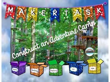 Maker Task: Construct an Adventure Camp