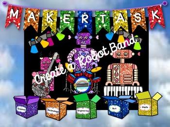 Maker Task: Create a Robot Band