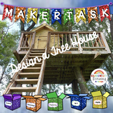 Maker Task: Design a Tree House