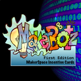 MakerSpace MakerBotz Cards First Edition