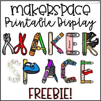 MakerSpace Area Letters for Bulletin Board FREEBIE
