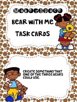 MakerSpace: Bear With Me Task Card Freebie