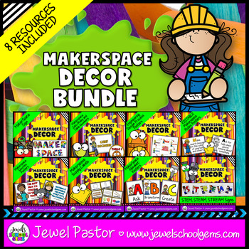 MakerSpace Decor (Signs, Labels and STEM Posters for Classroom BUNDLE)