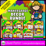 MakerSpace Decor (Signs, Labels and STEM Posters for Class