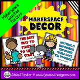 MakerSpace Decor (Inspirational MakerSpace Quotes Posters)