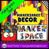 MakerSpace Decor (MakerSpace Sign)