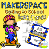 Makerspace Getting To School Task Cards