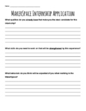 MakerSpace Internship Application: Helpers in the MakerSpace