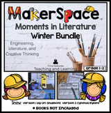 MakerSpace Moments in Literature: Bundle Winter