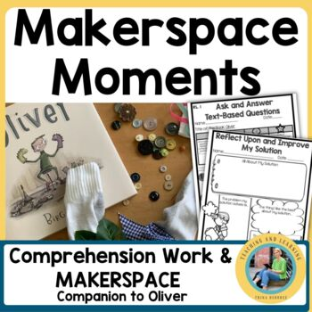 MakerSpace Moments in Literature: Oliver