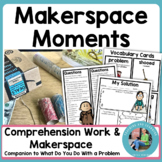 MakerSpace Moments in Literature What Do You Do With a Problem?