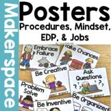 Makerspace Posters: Procedures, Jobs, Design Process, and Maker Mindset