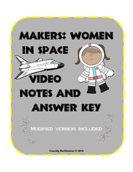 Makers: Women in Space Video Notes