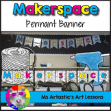Makerspace Banner for the Classroom