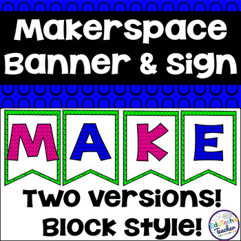 Makerspace Bunting Banner and Letter Signs {Block Themed}