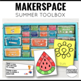 Makerspace Centers Summer Toolbox