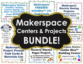 Makerspace Centers and Projects BUNDLE!