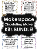 Makerspace Circulating Maker Kits BUNDLE!