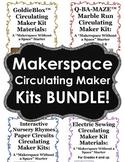 Makerspace Circulating Maker Kits BUNDLE!