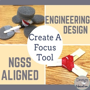 Engineering Design Process Create a Focus Fidget Tool STEM Challenge